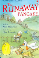 The Runaway Pancake Hungry Family A Dog A Rabbit A Duck