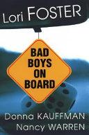 Bad Boys on Board