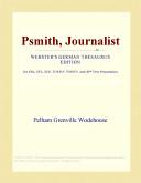 Ebook Psmith, Journalist (Webster's German Thesaurus Edition) Epub Pelham Grenville Wodehouse Apps Read Mobile
