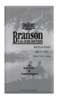 The Insiders  Guide to Branson and the Ozark Mountains Book PDF