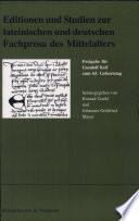 Editionen und Studien zur lateinischen und deutschen Fachprosa des Mittelalters