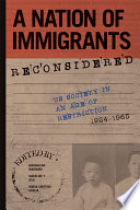 A Nation Of Immigrants Reconsidered
