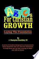 ABCs for Christian Growth - Laying the Foundation