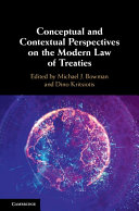 Conceptual and Contextual Perspectives on the Modern Law of Treaties