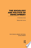 The Sociology and Politics of Development