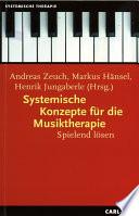 Systemische Konzepte f  r die Musiktherapie