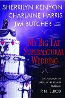 download ebook my big fat supernatural wedding pdf epub