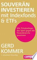 Souver  n investieren mit Indexfonds und ETFs