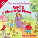 The Berenstain Bears God s Wonderful World