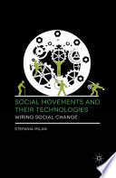 Social Movements and Their Technologies