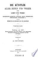 Nachträge seit 1857(zu den Künstlern aller Zeiten und Völker(etc.): Neuere Forschungen über ältere Künstler (etc.)