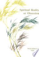 Spiritual Reality Or Obsession Pdf/ePub eBook