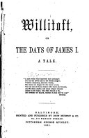 Willitoft, Or, The Days of James I