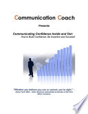 Communicating Confidence Inside Out How To Build Confidence Be Assertive And Succeed