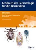 Lehrbuch der Parasitologie f  r die Tiermedizin