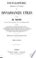 Encyclop  die th  orique et pratique des connaissances utiles