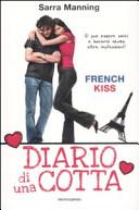 French kiss. Diario di una cotta