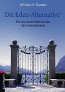 Die Eden Alternative