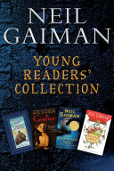 Neil Gaiman Young Readers' Collection : of his best-loved acclaimed novels for young...
