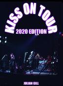 Kiss On Tour 2020 Edition