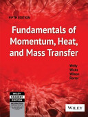 Fundamentals Of Momentum  Heat  And Mass Transfer  5Th Ed