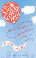 The Curse Of Lovely : the belief that to be liked, loved and...
