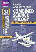 BBC Bitesize AQA GCSE (9-1) Combined Science Trilogy Higher