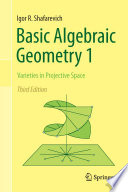 Basic Algebraic Geometry 1