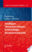 Intelligent Interactive Systems in Knowledge Based Environments