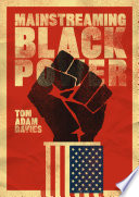 Mainstreaming Black Power