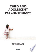 Child and Adolescent Psychotherapy