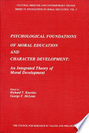 Psychological Foundations of Moral Education and Character Development