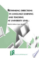 Rethinking Directions In Language Learning And Teaching At University Level