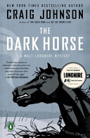 The Dark Horse  A Walt Longmire Mystery