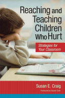 Reaching and Teaching Children who Hurt