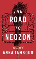 The Road To Neozon