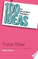 100 Ideas for Secondary Teachers  Tutor Time
