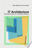 It Architecture Essential Practice For It Business Solutions