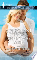 A Pregnant Nurse s Christmas Wish