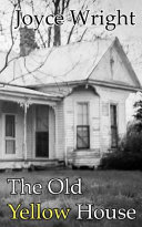 The Old Yellow House Book PDF
