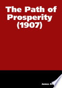 The Path Of Prosperity 1907