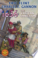 1636: The Vatican Sanction : of fire series. seven days in may, 1636...