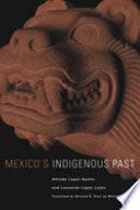 Mexico s Indigenous Past