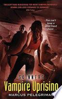 Vampire Uprising  Skinners