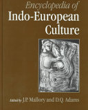 Encyclopedia of Indo European Culture