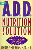 The A D D Nutrition Solution
