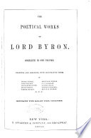 The Poetical Works Of Lord Byron Complete In One Volume Collected And Arranged With Illustrative Notes By Thomas Moore Et Al
