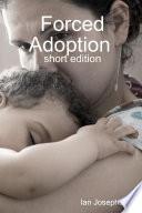 Forced Adoption  shortened Version