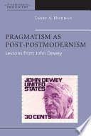 Pragmatism as Post postmodernism