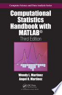 Computational Statistics Handbook with MATLAB  Third Edition